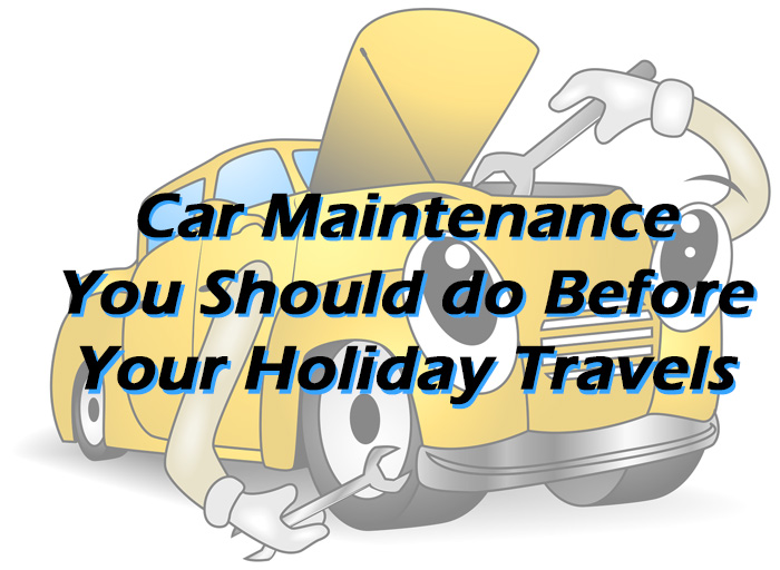 Pre holiday car maintenance tips