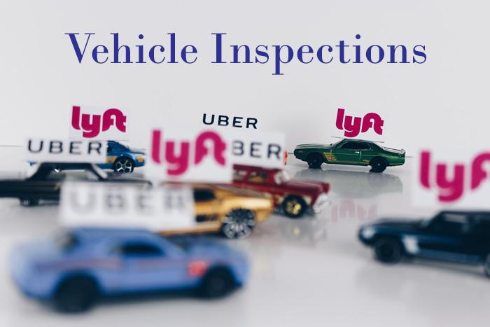 Uber inspections Lyft inspections